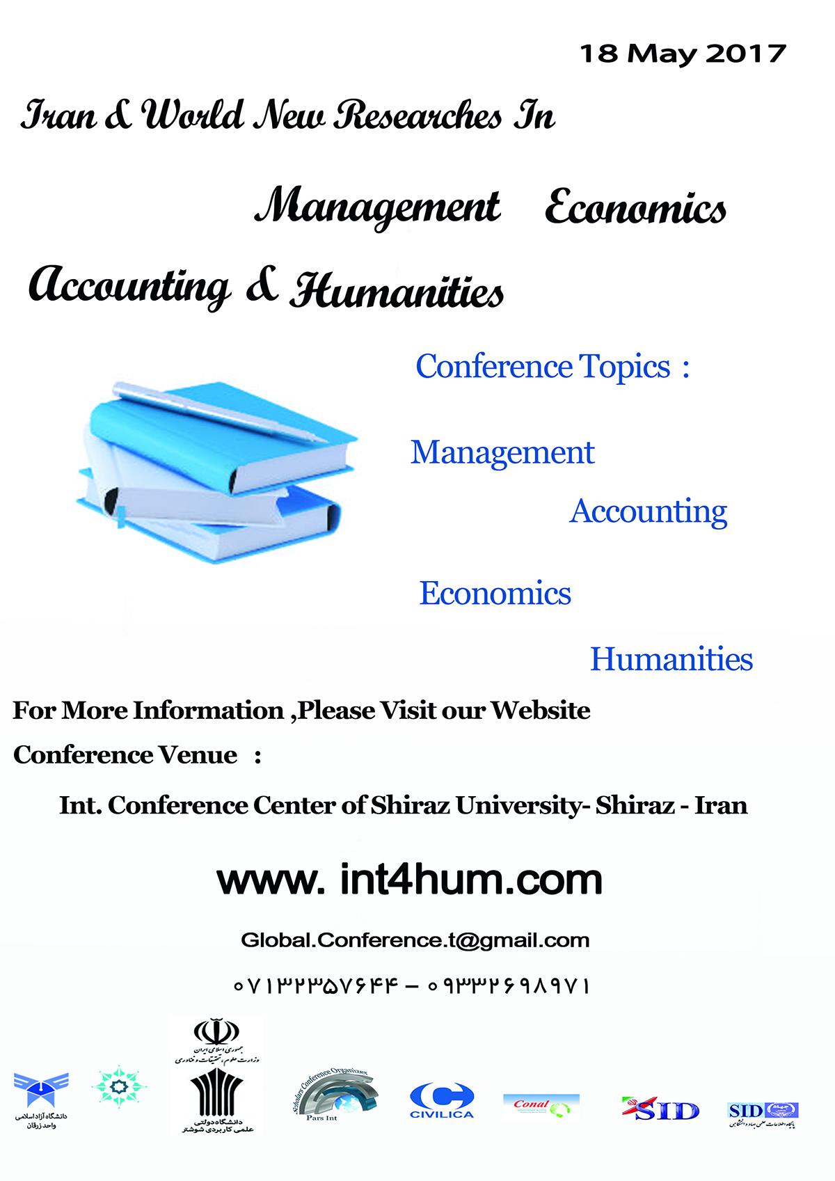 چهارمین کنفرانس های جهانی پژوهش های نوین ایران و جهان در مدیریت، اقتصاد، حسابداری و علوم انسانی (دارنده مجوز ISC وزارت علوم)